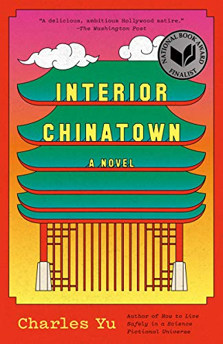 Interior Chinatown: A Novel (Vintage Contemporaries)
