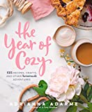 The Year of Cozy: 125 Recipes, Crafts, and Other Homemade Adventures