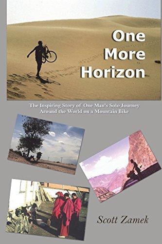 mountain bike scott One More Horizon: The Inspiring Story of One Man's Solo Journey Around the World on a Mountain Bike [Lingua Inglese]