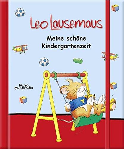 Leo Lausemaus - Meine schöne Kindergartenzeit