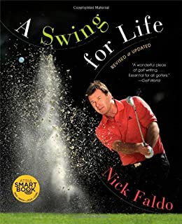 A Swing for Life: Revised and Updated