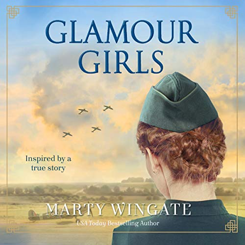 Glamour Girls Audiobook By Marty Wingate cover art