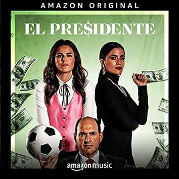 El Presidente - Amazon Original