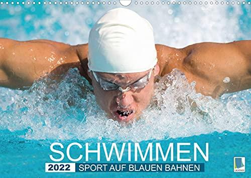 Schwimmen: Sport auf blauen Bahnen (Wandkalender 2022 DIN A3 quer)