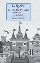 Russians on Russian Music, 1880-1917: An Anthology