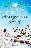Wintersonnenglanz: Roman (Die Büchernest-Serie, Band 3) - Gabriella Engelmann