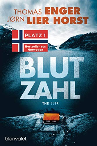 Blutzahl: Thriller - Der Nr.-1-Bestseller aus Norwegen (Alexander Blix und Emma Ramm)