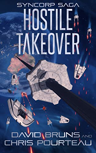 Hostile Takeover (The SynCorp Saga Book 3)