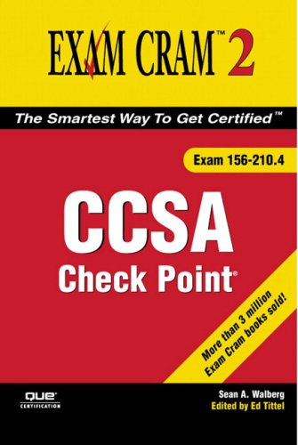Check Point CCSA Exam Cram 2 (Exam 156-210.4)