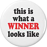 """this is what a WINNER looks like 2.25"""" Large Pinback Button Pin Winning Champion"""