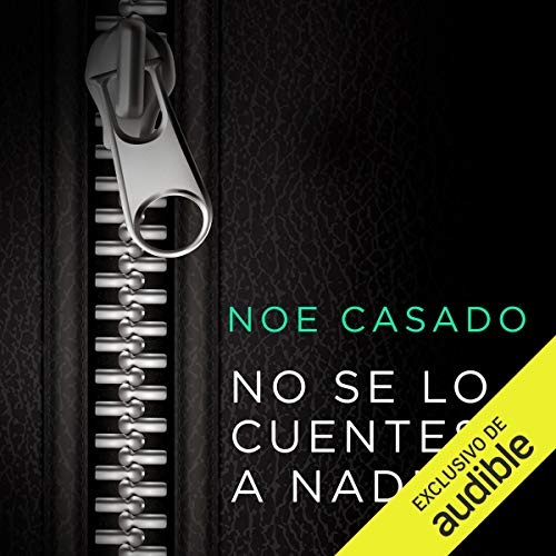 No Se Lo Cuentes a Nadie audiobook cover art