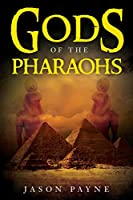 Gods of the Pharaohs