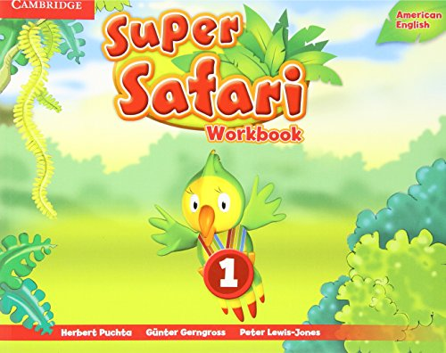 Super Safari Level 1 Workbook American English Edition