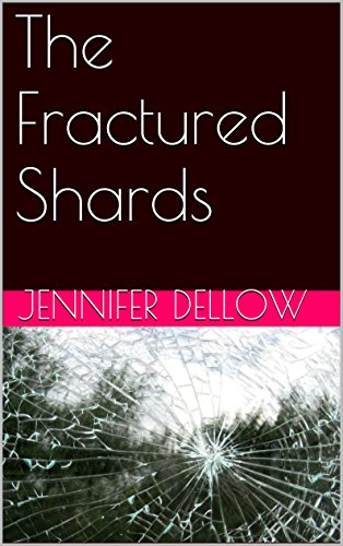 The Fractured Shards (A Menagerie of Letters Book 1)
