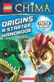 Origins: A Starter Handbook (Lego Legends of Chima)