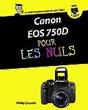 Canon EOS 750D Pas à pas Pour les Nuls (French Edition)