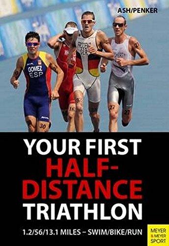 Triathlon: Half-Distance Training: 70.3 Miles - Swim/Bike/Run
