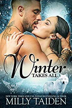 Winter Takes All (Paranormal Dating Agency Book 19) by [Milly Taiden]