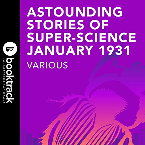 Astounding Stories of Super-Science, January 1931 audiobook cover art