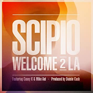 Welcome 2 La (feat. Casey K & Mike Ant)
