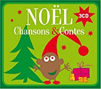 Compilation - Noël : Chansons & Contes (3 CD)