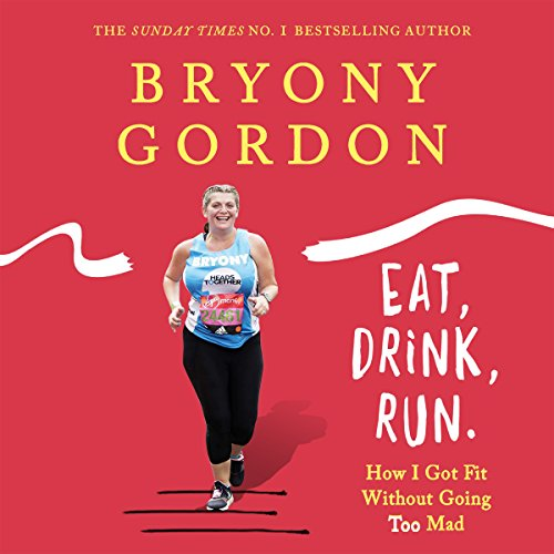 Eat, Drink, Run audiobook cover art