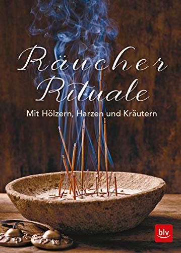 Räucher-Rituale: Mit Hölzern, Harzen und Kräutern