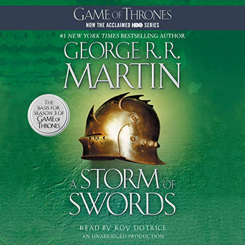 A Storm of Swords     A Song of Ice and Fire, Book 3              By:                                                                                                                                 George R. R. Martin                               Narrated by:                                                                                                                                 Roy Dotrice                      Length: 47 hrs and 34 mins     57,272 ratings     Overall 4.8