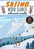 Skiing Word Search: Practice Workbook For Adults | 60 Puzzles of Word Search & Scramble | Find more than 600 words on the vocabulary of skiing - the ... | Ski Challenging Word Puzzle, Large Print.