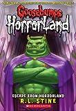 Escape from Horrorland (Goosebumps Horrorland, Band 11)