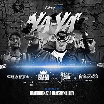 YA YA (feat. Kxng Crooked, Sloan Bone & Ras Kass)