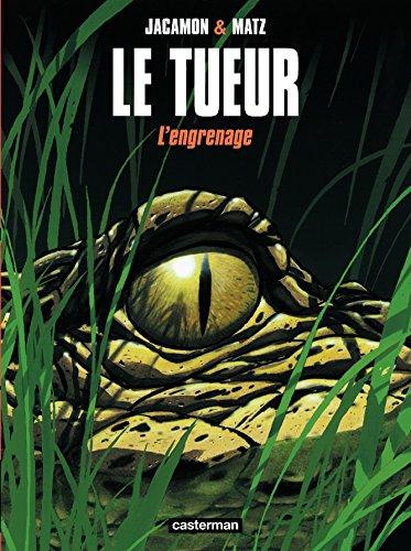 Le Tueur (Tome 2) - L'engrenage
