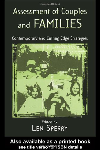 Assessment of Couples and Families: Contemporary and Cutting-Edge Strategies (Family Therapy and Cou