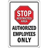 立ち入り禁止区域許可された従業員のみティンサインの装飾ヴィンテージウォールメタルプラークレトロな鉄の絵画カフェバー映画ギフト結婚式誕生日警告