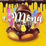La Mona De Pasqua