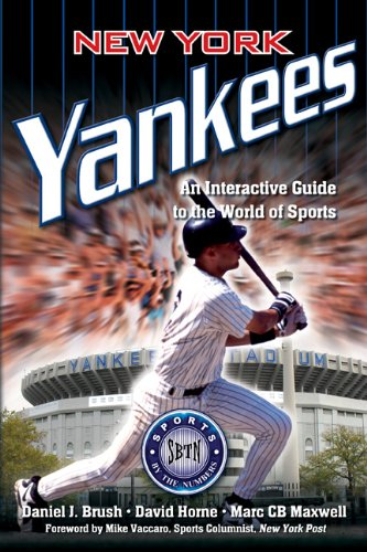 New York Yankees: An Interactive Guide to the World of Sports: Sports by the Numbers (English Edition)