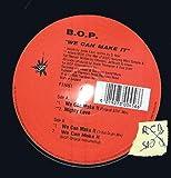 B.O.P. - We Can Make It - Freetown Inc