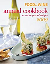 Food & Wine 2009 Annual Cookbook (Food & Wine Annual Cookbook)