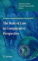 The Rule of Law in Comparative Perspective (Ius Gentium: Comparative Perspectives on Law and Justice, 3)