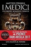 I Medici. Una regina al potere (Formato Kindle)