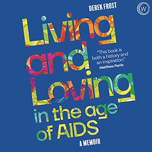 Living and Loving in the Age of AIDS cover art