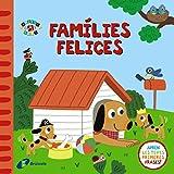 Famílies felices (Catalá - A Partir De 0 Anys - Projecte De 0 A 3 Anys -...