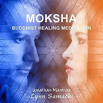 Moksha (Buddhist Healing Meditation)