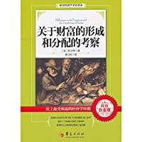 Reflections on the Formation and the Distribution of Riches(Chinese Edition)