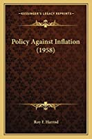 Policy Against Inflation (1958)