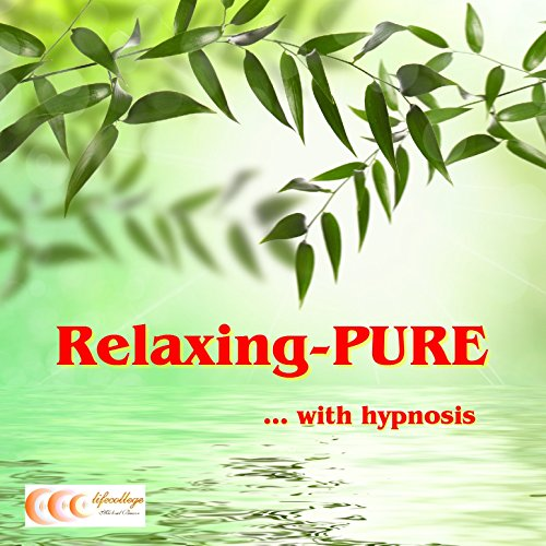 Relaxing-PURE... with hypnosis audiobook cover art