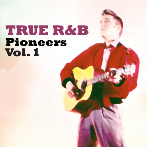 True R&B: Pinoneers, Vol. 1