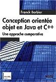 Conception orientée objet en Java et C++: Une approche comparative