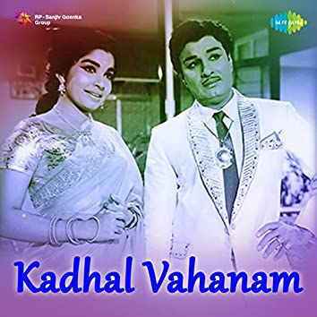 Kadhal Vahanam (Original Motion Picture Soundtrack)