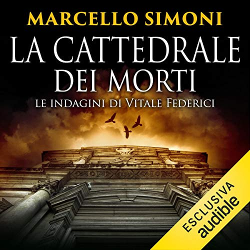 La cattedrale dei morti: Le indagini di Vitale Federici copertina